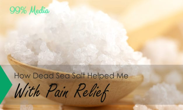 How Dead Sea Salt Helped Me With Pain Relief