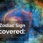 New Zodiac Sign Discovered: Has Your Sign Changed?
